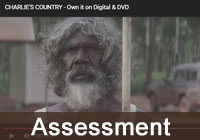 Screen shot from Charlie's country, with Assessment caption